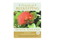 Practical Beekeeping in New Zealand 5th Ed.